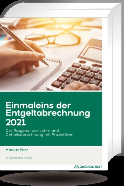 Einmaleins der Entgeltabrechnung 2021