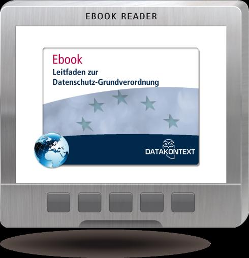 Leitfaden zur Datenschutz-Grundverordnung (E-Book)