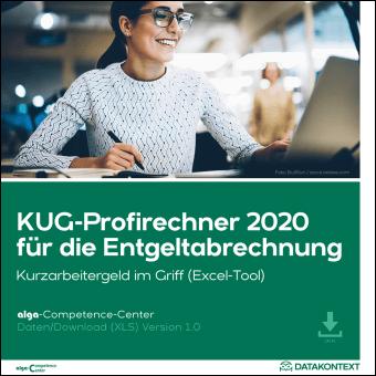 KUG-Profirechner 2020 für die Entgeltabrechnung (Excel-Tool)